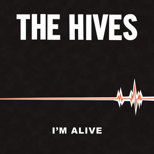 I'm Alive de The Hives