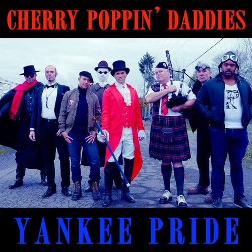Yankee Pride von Cherry Poppin' Daddies