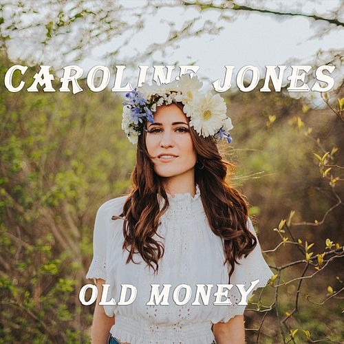 Old Money by Caroline Jones