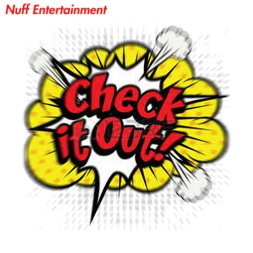Check It Out de Nuff Entertainment