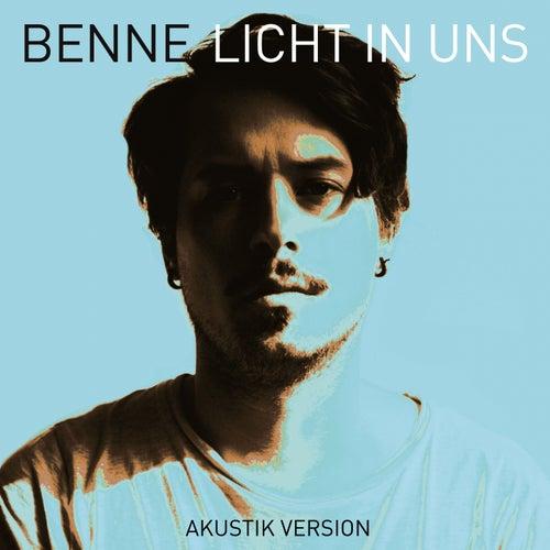 Licht in uns (Akustik Version) by Benne