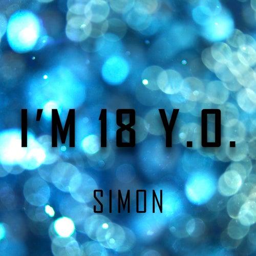 I'm 18 Y.O. by Simon