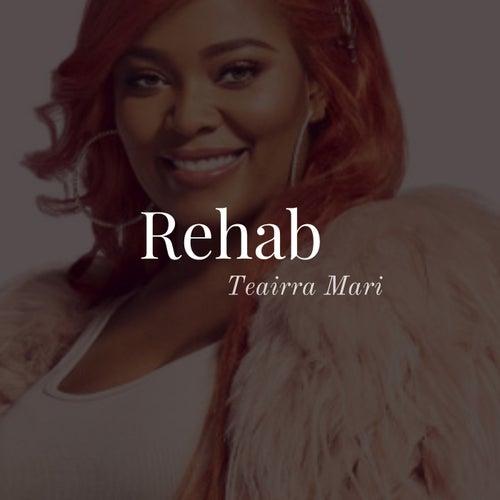 Rehab von Teairra Mari