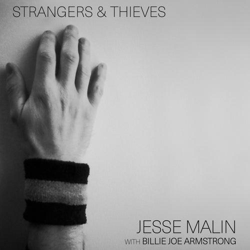 Strangers & Thieves von Jesse Malin
