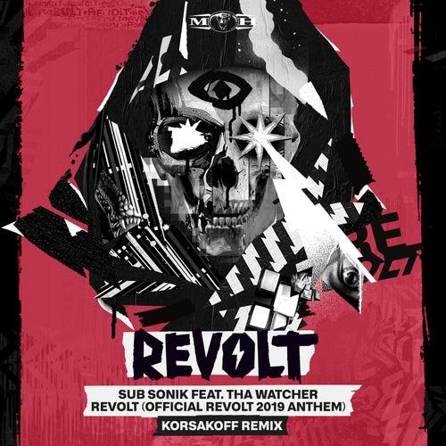 REVOLT (Official REVOLT 2019 Anthem) (Korsakoff Remix) de Subsonik