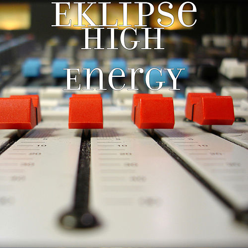 High Energy von EKLIPSE