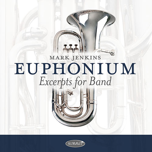 Euphonium Excerpts for Band de Mark Jenkins