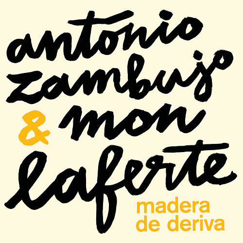 Madera De Deriva de António Zambujo