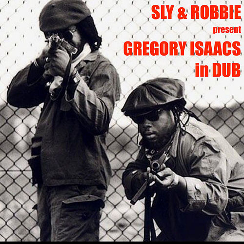 Sly & Robbie Present: Gregory Isaacs in Dub de Gregory Isaacs