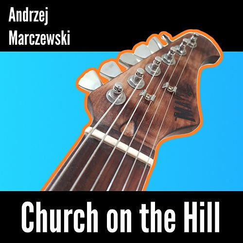 Church on the Hill by Andrzej Marczewski