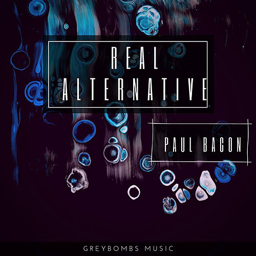 Real Alternative by Paul Bacon