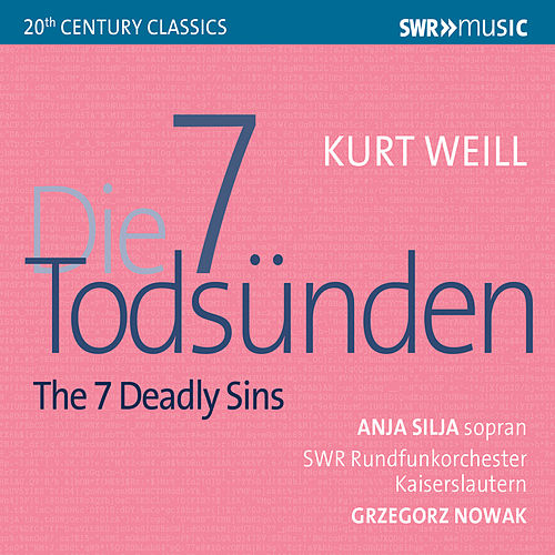 Weill: The 7 Deadly Sins by SWR Rundfunkorchester Kaiserslautern
