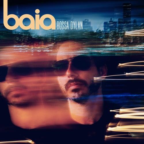 Baia Bossa Dylan by Baia
