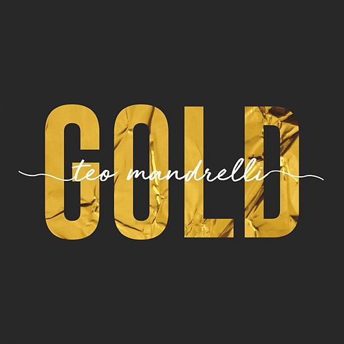 Gold von Teo Mandrelli