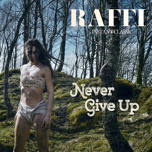 Never Give Up by Raffi