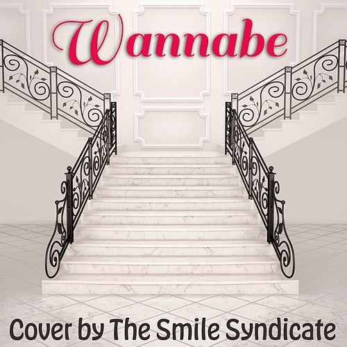Wannabe de The Smile Syndicate