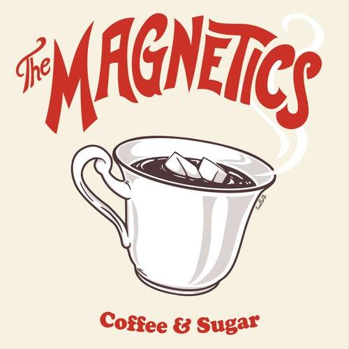 Coffe & Sugar de The Magnetics