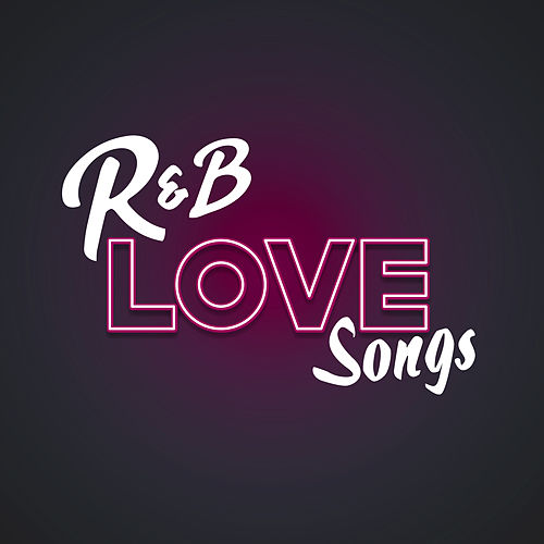 R&B Love Songs de Various Artists