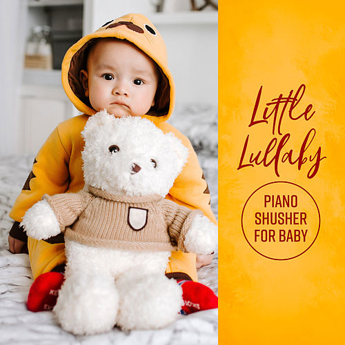 Little Lullaby: Piano Shusher for Baby by Various Artists