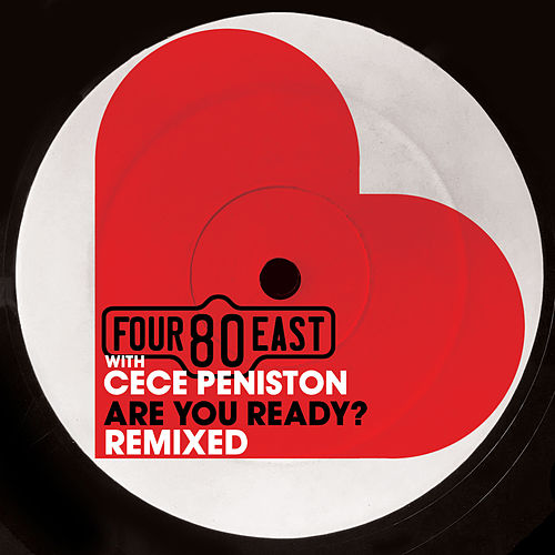 Are You Ready? Remixed by Four 80 East