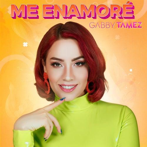 Me Enamoré von Gabby Tamez