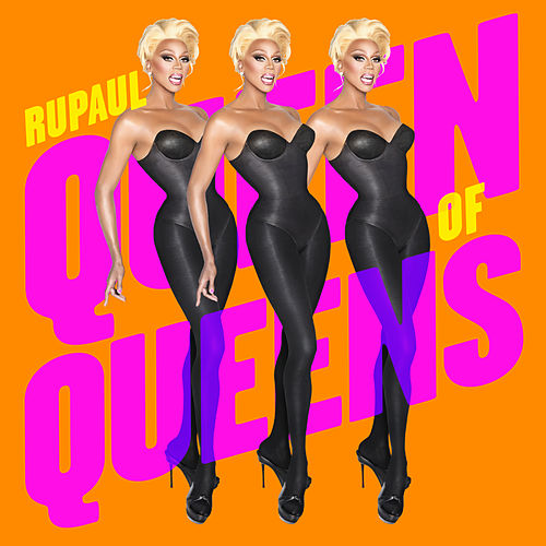 Queen of Queens by RuPaul