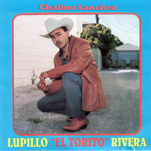 Chalino Sanchez by Lupillo Rivera