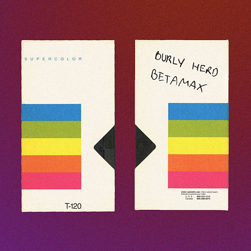 Betamax de Burly Herd