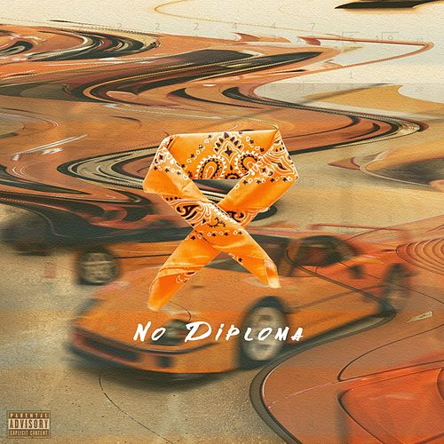 No Diploma by King Trell