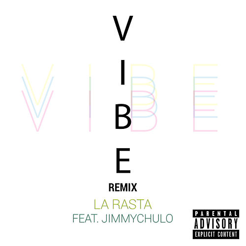 Vibe (Remix) by Rasta