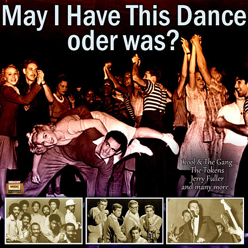 May I Have This Dance - oder was? von Various Artists
