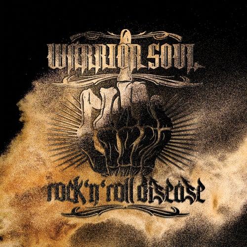Rock n' Roll Disease by Warrior Soul