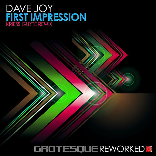 First Impression (Kriess Guyte Remix) by Dave Joy