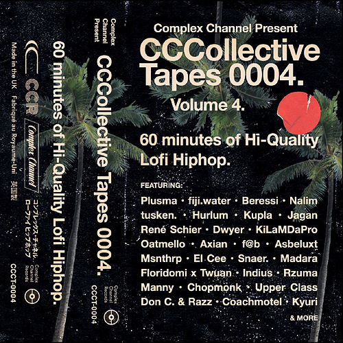 Complex Channel Collective Tapes Vol. 4 by Complex Channel Records