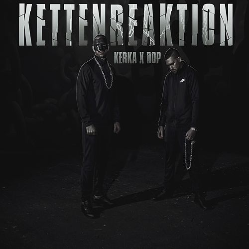 Kettenreaktion by Kerka