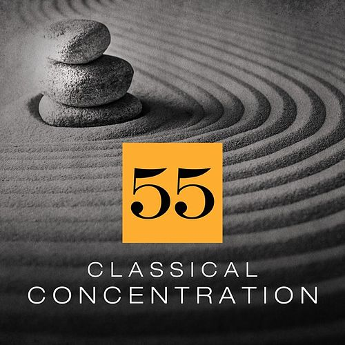 55 Classical Concentration by Various Artists