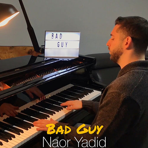 Bad Guy von Naor Yadid