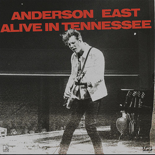 Alive In Tennessee von Anderson East