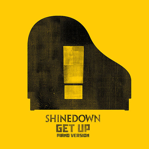 GET UP (Piano Version) von Shinedown