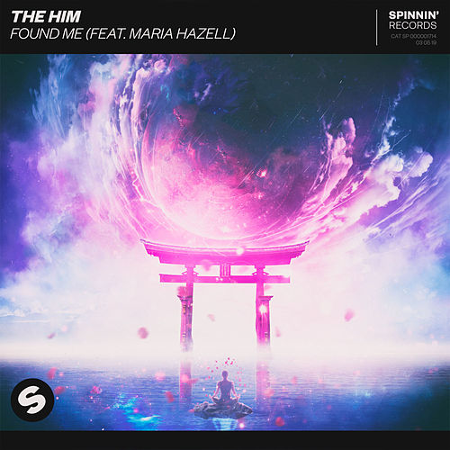 Found Me (feat. Maria Hazell) de The Him