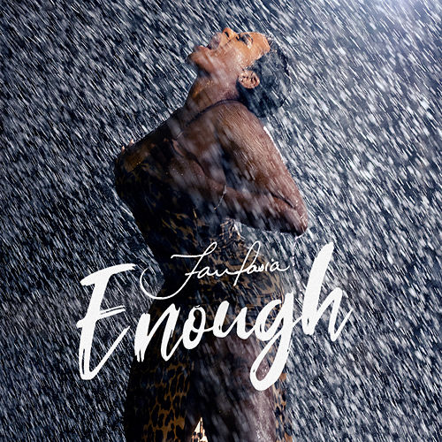Enough by Fantasia