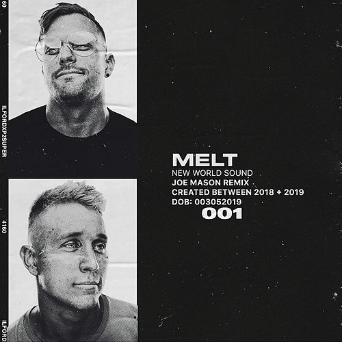 Melt (Joe Mason Remix) von New World Sound