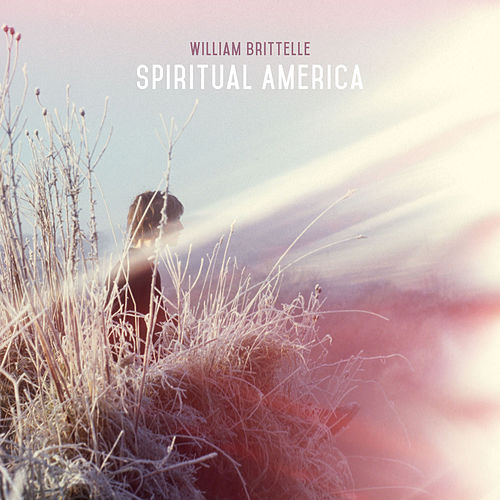 Spiritual America de William Brittelle