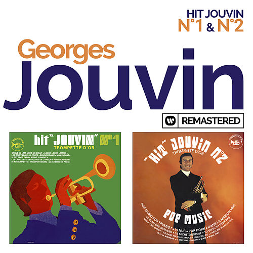Hit Jouvin No. 1 / No. 2 (Remasterisé) de Georges Jouvin
