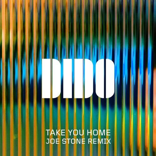 Take You Home (Joe Stone Remix) de Dido