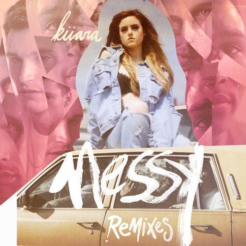 Messy (Remixes) von Kiiara