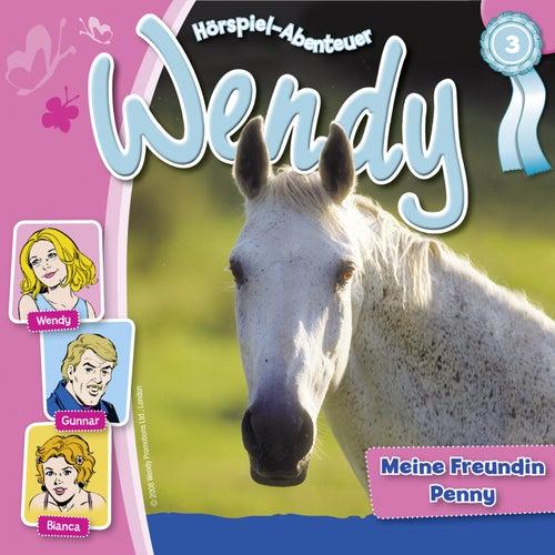 Folge 3: Meine Freundin Penny von Wendy
