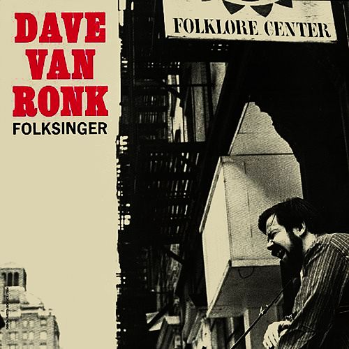 Dave Van Ronk, Folksinger von Dave Van Ronk