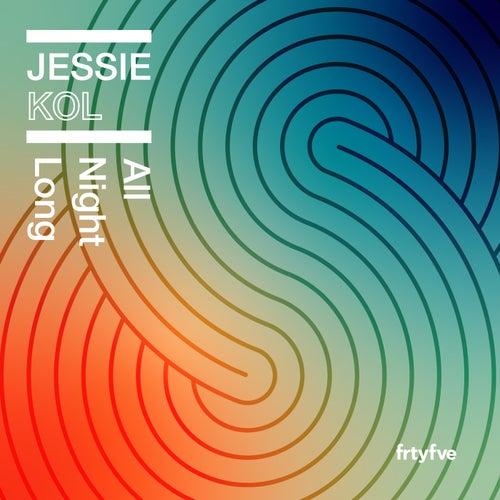 All Night Long de Jessie Kol