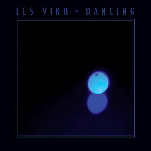 Dancing by Les Vikq